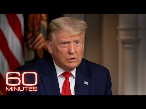 President Donald Trump: The 60 Minutes 2020 Election Intervi