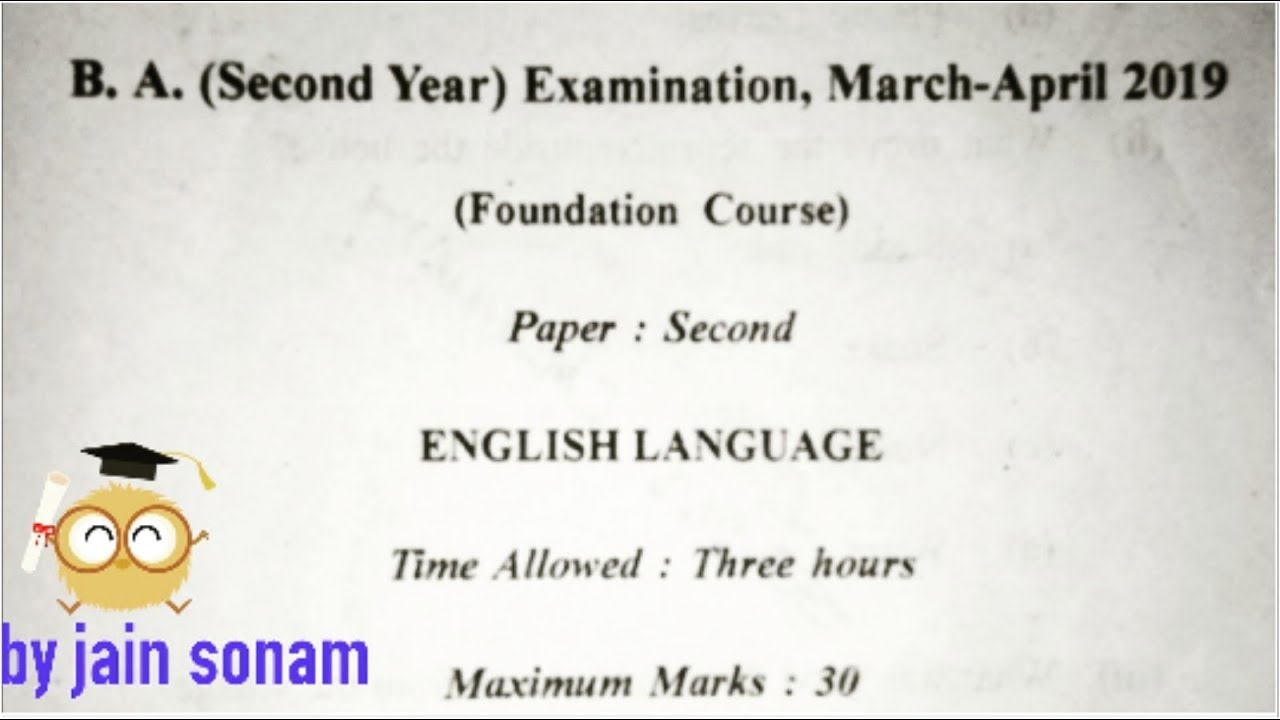 B A 2nd year || Examination paper 2019 || English language|| Foundation  course