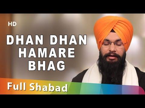 Dhan Dhan Hamare Bhag || Bhai Harmeet Singh Khalsa || Amritsar Wale || Shabad || Gurbani || HD