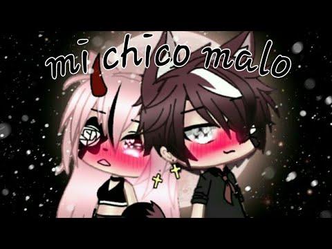 """""""Mi Chico Malo""""temp. Cap 15 °lobita Uwu°(corto)"""