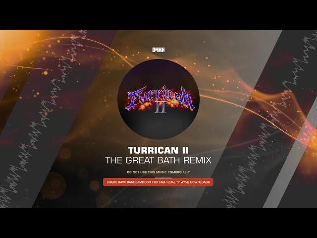 AMIGA REMIX - Chris Huelsbeck - Turrican II - The great bath (Remix) [HQ]