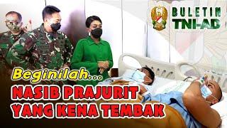 Beginilah Nasib Prajurit yang Kena Tembak   BULETIN TNI AD
