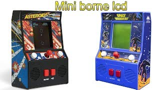 Mini borne lcd space invaders et Asteroids