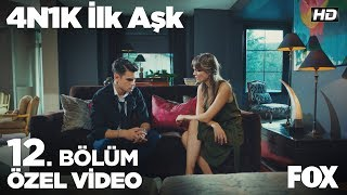 Ali, Ela hakkındaki gerçekleri öğreniyor! 4N1K İlk Aşk 12. Bölüm