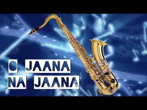 #379:- O Jaana Na Jaana | Kumar Sanu-Lata  | Jab Pyar Kisisi Se Hota Hai | Saxophone Cover By Suhel
