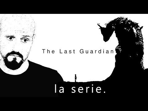 THE LAST GUARDIAN - Carezze e Bestemmie #1