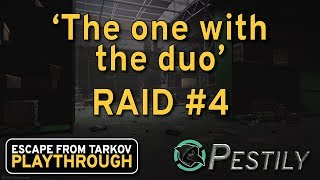 Baixar The One With The Duo - Raid #4 - Full Playthrough Series - Escape from Tarkov