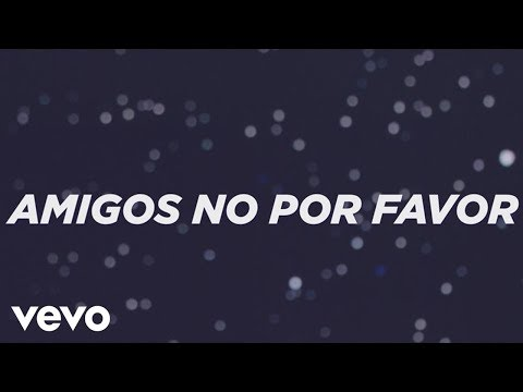 Yuridia - Amigos No por Favor (Primera Fila) (En Vivo [Lyric Video])