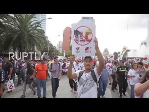 Mexico: Thousands march against NAFTA in Mexico City as trade talks begin