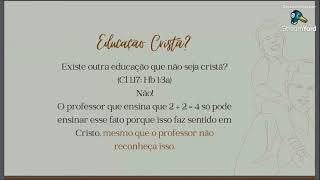 II Conferência de Cosmovisão Reformada | Educação Reformada - Palestra IV. Pr. Rodrigo Brotto