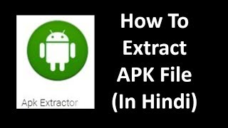 How to Easily Extract APK Files - APK Extractor - Android App screenshot 3