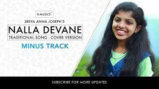 Minus Track | Nalla Devane | Traditional Christian Song | Cover Song | Sreya Anna Joseph ©