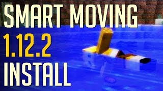 SMART MOVING MOD 1.12.2 minecraft - how to download and install Smart Moving 1.12.2 (with forge)