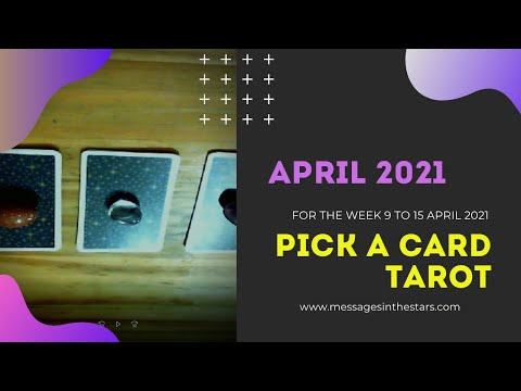 Pick A Card Tarot Reading For 9 to 15 April 2021