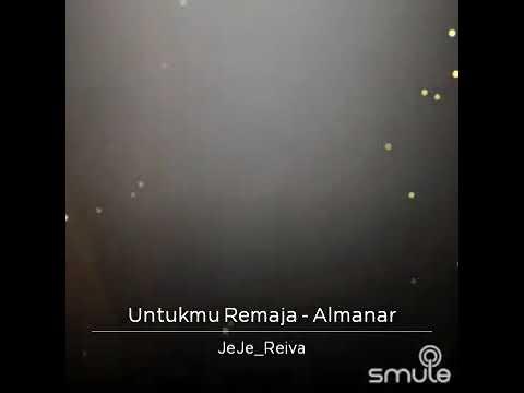 UNTUKMU REMAJA- Al-Manar cover by JeJe