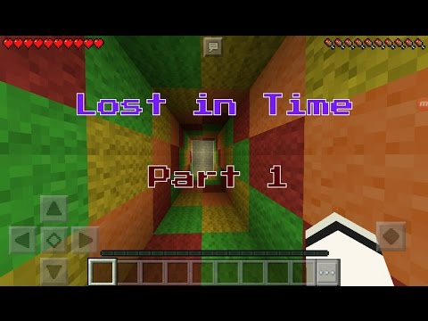 Minecraft PE Maps || Lost in Time Part 1 || Amazing Time Travel!