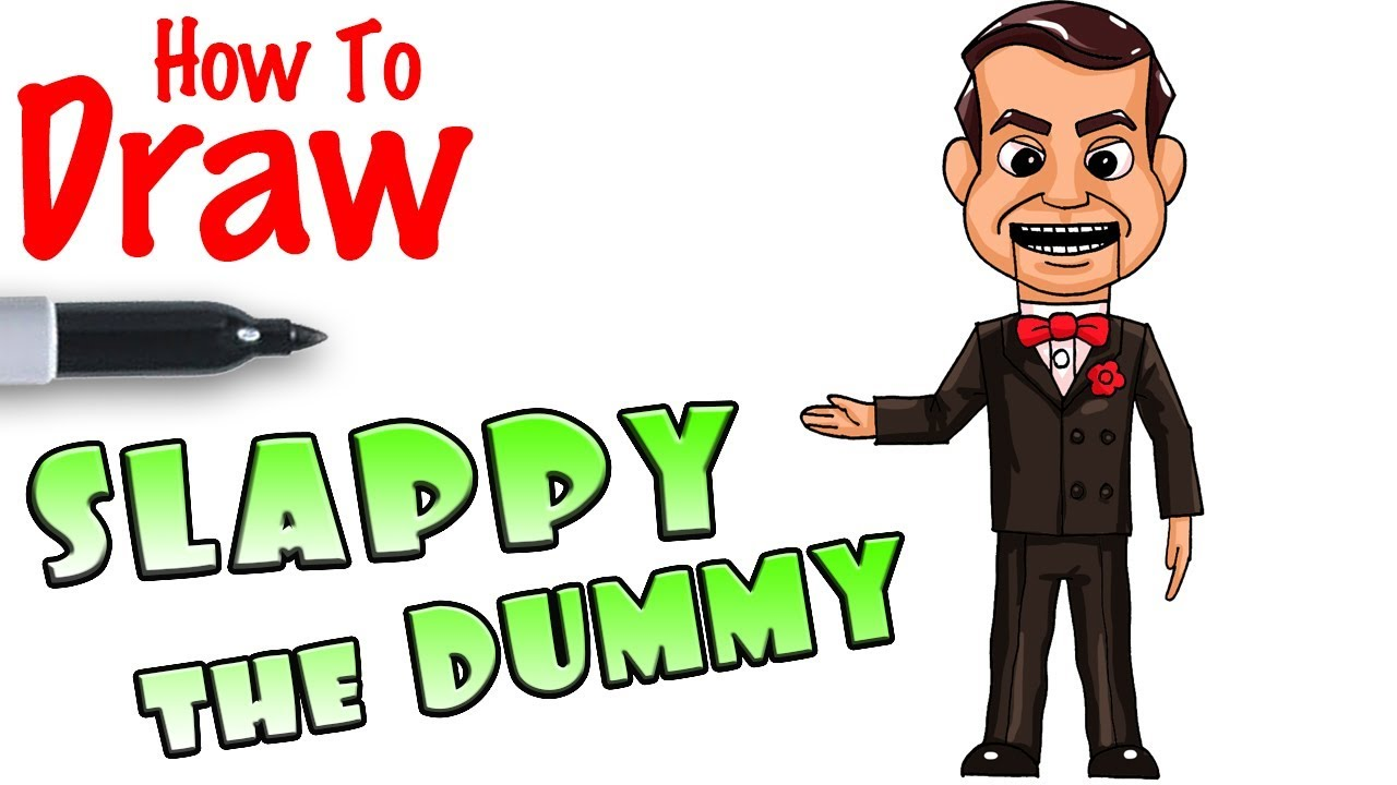 How To Draw Slappy The Dummy