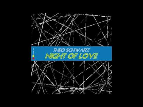 Theo Schwarz Night Of Love Hardtechno Swing Version Youtube