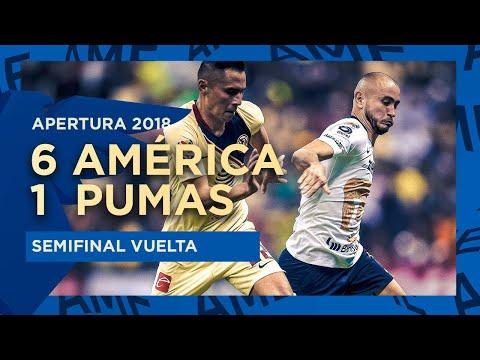 América 6 vs 1 Pumas   Semifinal Vuelta - Apertura 2018