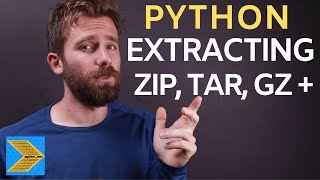 Python - Extracting ZIP, TAR, GZ and other archives