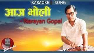 Karaoke Version | Aja Bholi - Narayan Gopal