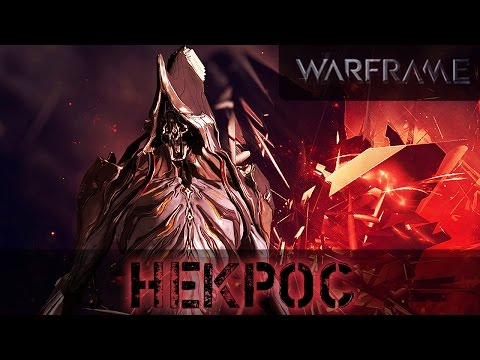 Warframe: Некрос Реворк и Ребилд