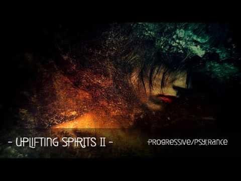 Progressive - PsyTrance - Uplifting Spirits - Part 2