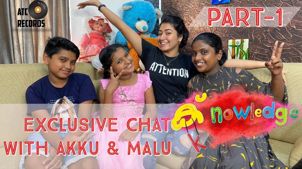 Download K-nowledge Shortfilm | Interview With Akku & Malu | Part - 1| Grace Antony