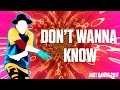 All of the Maroon 5 - Don't Wanna Know | Just Dance 2017 | Official Gameplay preview Songs