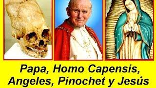 Papa Juan Pablo II, Homo Capensis, Angeles, Pinochet y Jesus | El Mensajero Solitario.org