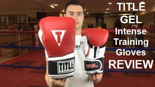 Title GEL Intense Bag/Sparring Boxing Gloves Review by ratethisgear