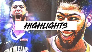 Best Anthony Davis Highlights 17-18 Season | Clip Session