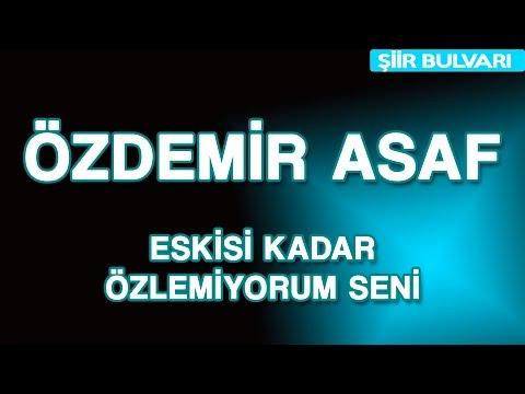 Özdemir Asaf - Eskisi Kadar Özlemiyorum Seni