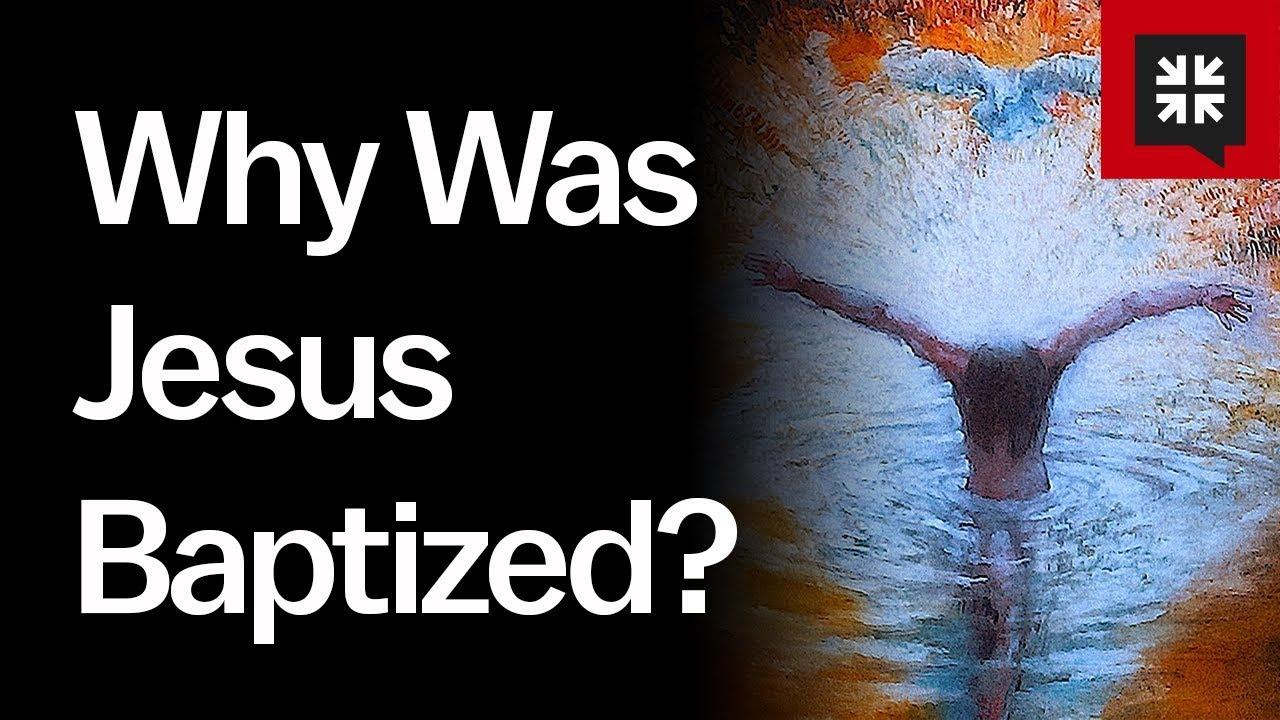 Baptized John Jesus Was