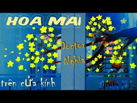 Tự vẽ Hoa Mai Vàng ngày tết trên cửa kính đơn giản nhất  I Học vẽ tranh I Doctor Nghia