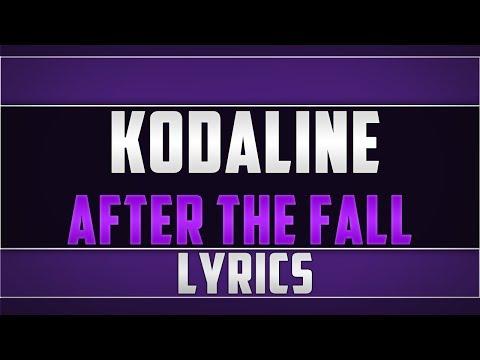 Kodaline- After The Fall Lyrics