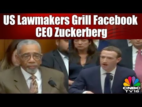 US Lawmakers Grill Facebook CEO Mark Zuckerberg | What's Hot | CNBC TV18