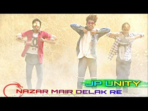 Nazar Mair Delak Re Chori Chori    Nagpuri song    JP UNITY