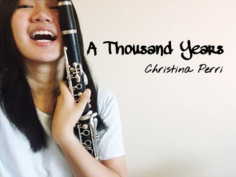 A Thousand Years Christina Perri Clarinet