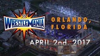 Witness WrestleMania 33 in Orlando on April 2, 2017