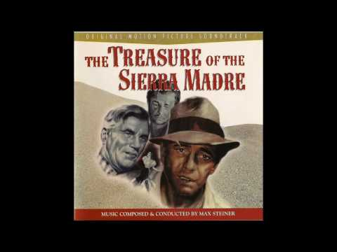 Treasure Of The Sierra Madre | Soundtrack Suite (Max Steiner)