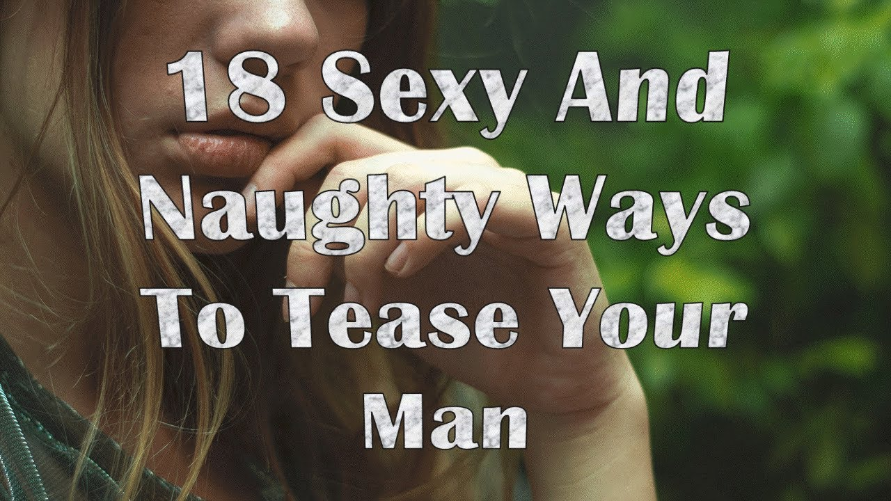 sexy ways to tease him