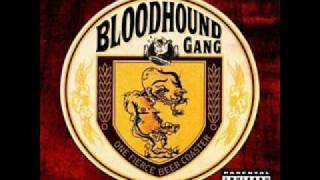 The Bloodhound Gang - The Roof Is On Fire.