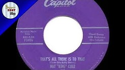 1956 HITS ARCHIVE  That's All There Is To That   Nat King Cole & The Four Knights