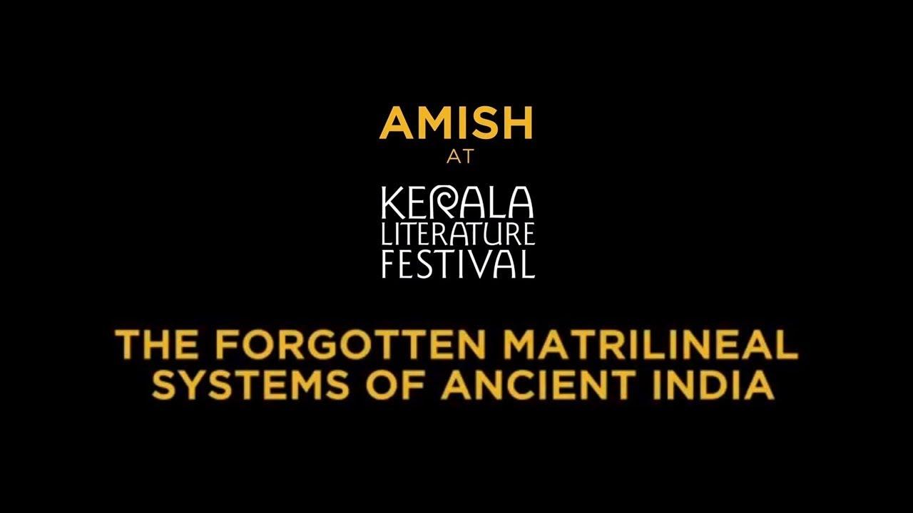 Amish | Kerala Literature Festival | The Forgotten Matrilineal