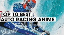 Top 10 Best Auto Racing Anime | Donut Media