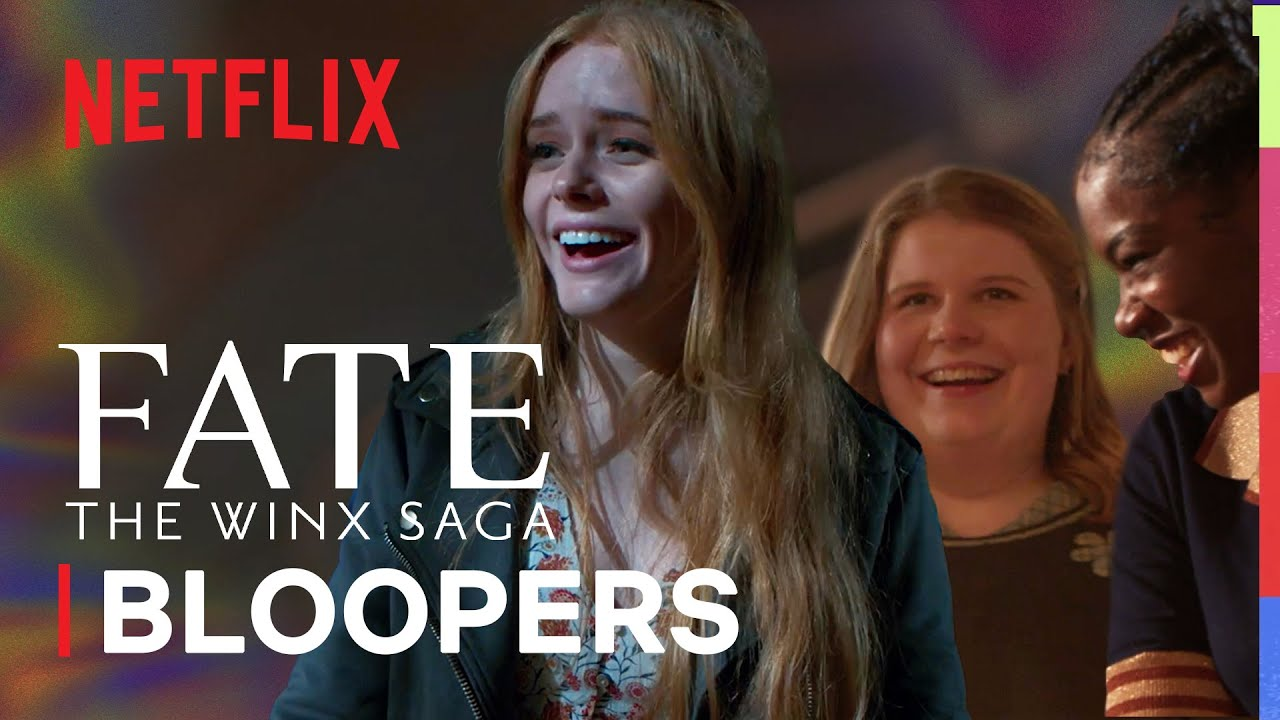 Download Fate: The Winx Saga | Season 1 Outtakes & Bloopers | Netflix