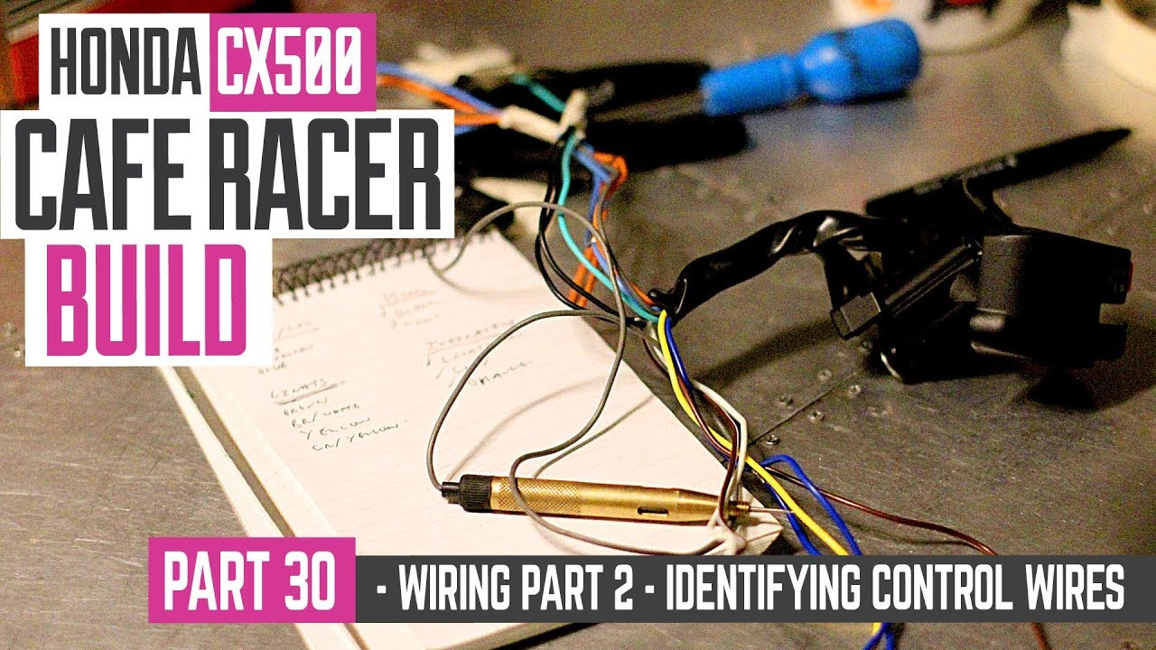 hight resolution of honda cx500 cafe racer build 30 wiring part 2 how to identify control wires
