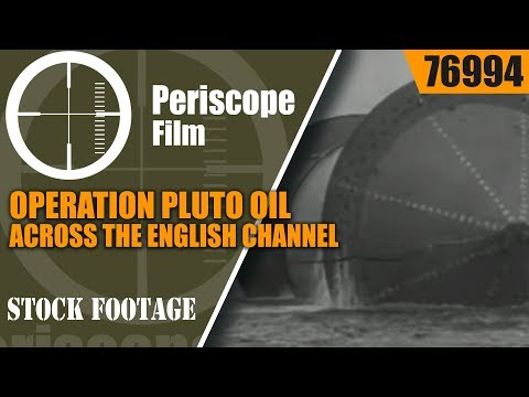 OPERATION PLUTO   OIL ACROSS THE ENGLISH CHANNEL   WORLD WAR