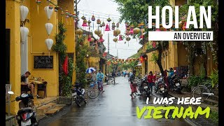 I Was Here - Vietnam Snippets | Hoi An | Ancient Japanese Town